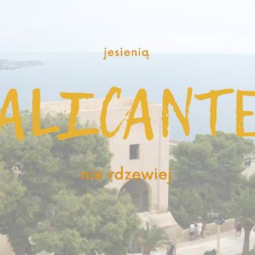 przedłużyć lato w Alicante